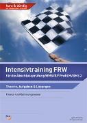 Cover-Bild zu Intensivtraining FRW für die Abschlussprüfung WMS/ Profil M/ BMS2 von Neidhöfer, Sylvia