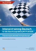 Cover-Bild zu Intensivtraining Deutsch für die Abschlussprüfung KV Profil B/E von Däbritz, Susanne