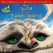 Cover-Bild zu Disney - Tinkerbell 6 - Die Legende vom Nimmerbiest (Audio Download) von Bingenheimer, Gabriele