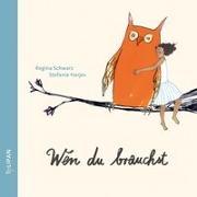 Cover-Bild zu Wen du brauchst von Schwarz, Regina