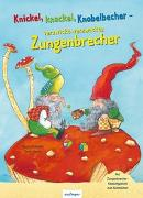 Cover-Bild zu Knickel, knackel, Knobelbecher - verzwickt-verzwackte Zungenbrecher von Schwarz, Regina