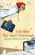 Cover-Bild zu Ich übe für den Himmel von Schins, Marie-Thérèse