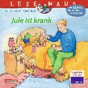 Cover-Bild zu LESEMAUS 43: Jule ist krank von Wagenhoff, Anna