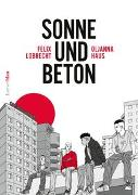 Cover-Bild zu Lobrecht, Felix: Sonne und Beton - Die Graphic Novel