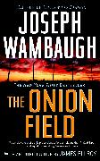 Cover-Bild zu Wambaugh, Joseph: The Onion Field