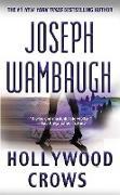 Cover-Bild zu Wambaugh, Joseph: Hollywood Crows (eBook)