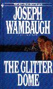 Cover-Bild zu Wambaugh, Joseph: The Glitter Dome