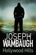 Cover-Bild zu Wambaugh, Joseph: Hollywood Hills (eBook)
