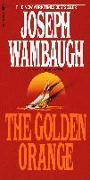 Cover-Bild zu Wambaugh, Joseph: The Golden Orange