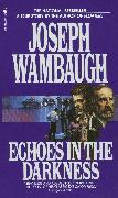 Cover-Bild zu Wambaugh, Joseph: Echoes in the Darkness (eBook)