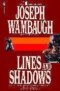 Cover-Bild zu Wambaugh, Joseph: Lines and Shadows (eBook)