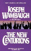 Cover-Bild zu Wambaugh, Joseph: The New Centurions