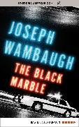 Cover-Bild zu Wambaugh, Joseph: The Black Marble (eBook)