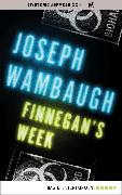 Cover-Bild zu Wambaugh, Joseph: Finnegan's Week (eBook)