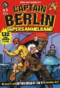 Cover-Bild zu Buttgereit, Jörg: Captain Berlin - Sammelband 1