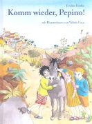 Cover-Bild zu Komm wieder, Pepino! von Hasler, Eveline