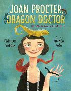 Cover-Bild zu Valdez, Patricia: Joan Procter, Dragon Doctor
