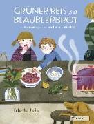 Cover-Bild zu Sala, Felicita: Grüner Reis und Blaubeerbrot