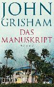 Cover-Bild zu Grisham, John: Das Manuskript