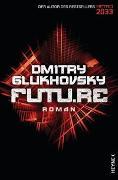 Cover-Bild zu Glukhovsky, Dmitry: Future