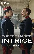 Cover-Bild zu Harris, Robert: Intrige (eBook)