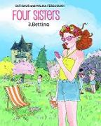 Cover-Bild zu Baur, Cati: Four Sisters, Vol. 3: Bettina