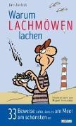 Cover-Bild zu Zerbst, Jan: Warum Lachmöwen lachen: 33 Beweise dafür, dass es am Meer am schönsten ist