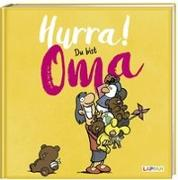 Cover-Bild zu Kernbach, Michael: Hurra! Du bist Oma - Das Geschenkbuch für die frischgebackene Großmutter