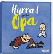 Cover-Bild zu Kernbach, Michael: Hurra! Du bist Opa - Das Geschenkbuch für den frischgebackenen Großvater