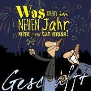 Cover-Bild zu Kernbach, Michael: Geschafft: Geschafft - Was man im neuen Jahr nicht mehr tun muss
