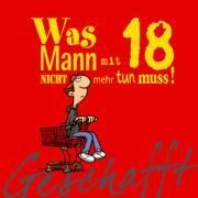 Cover-Bild zu Kernbach, Michael: Geschafft! Was Mann mit 18 nicht mehr tun muss!