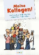 Cover-Bild zu Fernandez, Miguel (Illustr.): Meine Kollegen!
