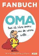 Cover-Bild zu Haubner, Steffen: Fanbuch Oma