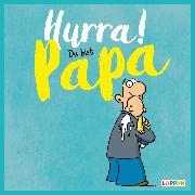 Cover-Bild zu Kernbach, Michael: Hurra! Du bist Papa
