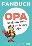 Cover-Bild zu Haubner, Steffen: Fanbuch Opa