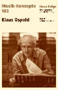 Cover-Bild zu eBook MUSIK-KONZEPTE 183 : Klaus Ospald