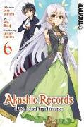Cover-Bild zu Tsunemi, Aosa: Akashic Records of the Bastard Magic Instructor 06