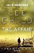 Cover-Bild zu Child, Lee: The Affair (eBook)