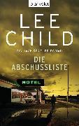 Cover-Bild zu Child, Lee: Die Abschussliste (eBook)