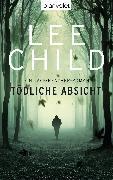 Cover-Bild zu Child, Lee: Tödliche Absicht (eBook)