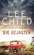 Cover-Bild zu Child, Lee: Die Gejagten (eBook)
