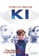 Cover-Bild zu K.I. - Freundschaft vorprogrammiert