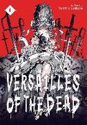 Cover-Bild zu Suekane, Kumiko: Versailles of the Dead Vol. 1