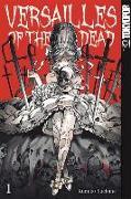 Cover-Bild zu Suekane, Kumiko: Versailles of the Dead 01