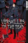 Cover-Bild zu Suekane, Kumiko: Versailles of the Dead 02
