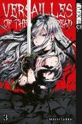 Cover-Bild zu Suekane, Kumiko: Versailles of the Dead 03