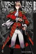 Cover-Bild zu Suekane, Kumiko: Versailles of the Dead 04