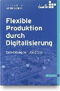 Cover-Bild zu Flexible Produktion durch Digitalisierung