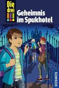 Cover-Bild zu Die drei !!!, 81, Geheimnis im Spukhotel