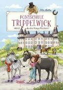 Cover-Bild zu Ponyschule Trippelwick - Hörst du die Ponys flüstern?